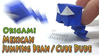Origami Mexican Jumping Bean / Cube Dude