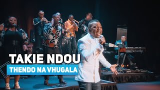 Takie Ndou - Thendo Na Vhugala - Gospel 2021