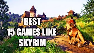 Top 15 Open World games like Skyrim