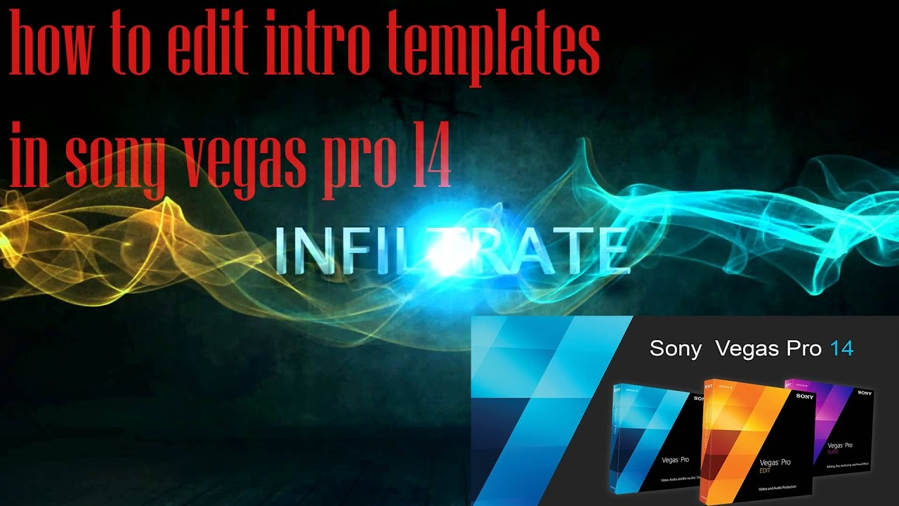 how to edit intro templates in sony vegas pro 14 - YouTube