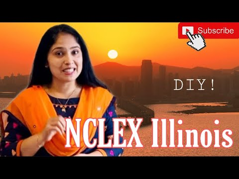 NCLEX RN Illinois   Illinois Board of Nursing   NCLEX RN Requirements for Foreign Educated Nurses