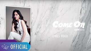 王欣晨 Amanda【Come On】Lyrics Video