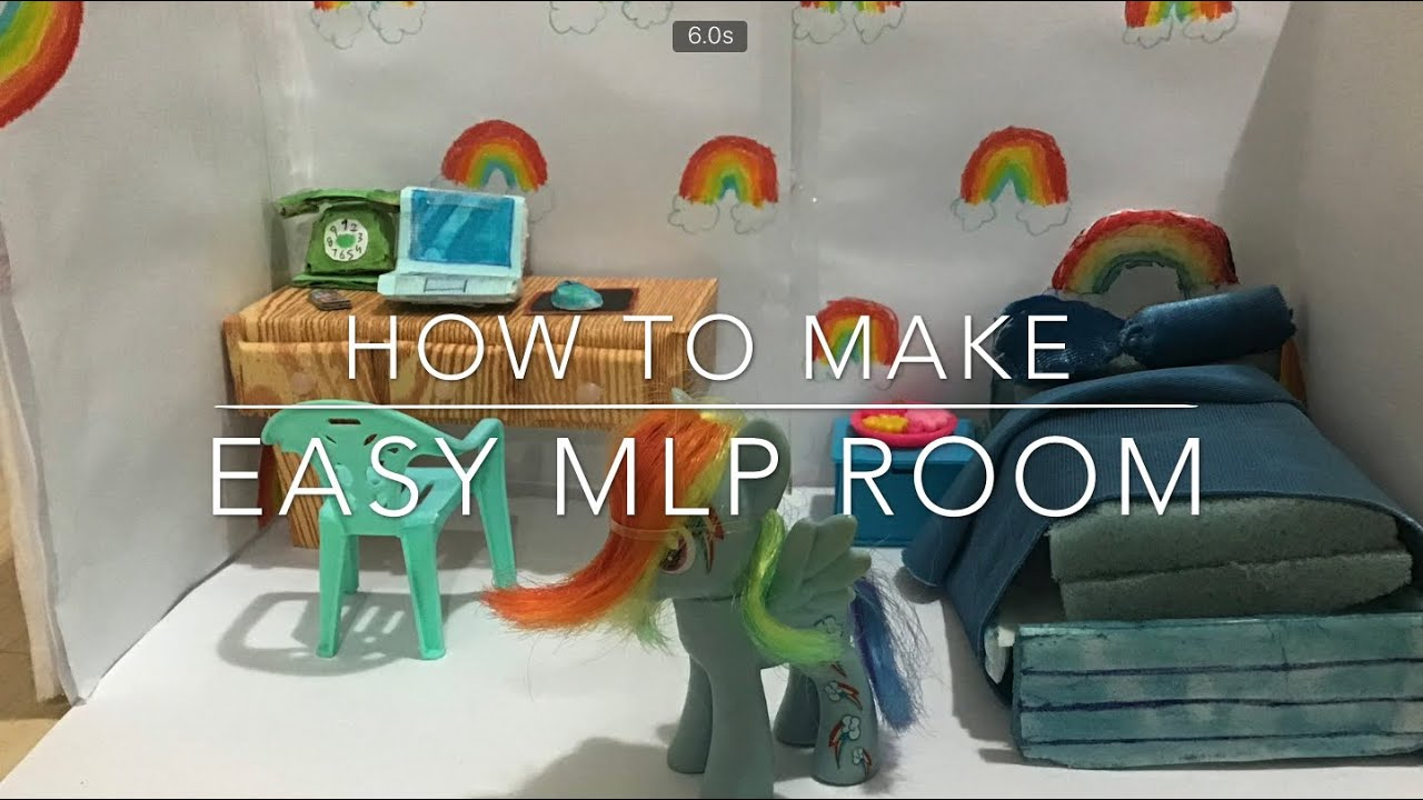 How To Make An Mlp Room