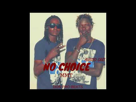 MMT - No Choice (Official Audio 2018)