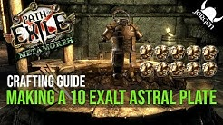 PoE 3.9 - How to Mastercraft a 10 Exalt Astral Plate cheaply