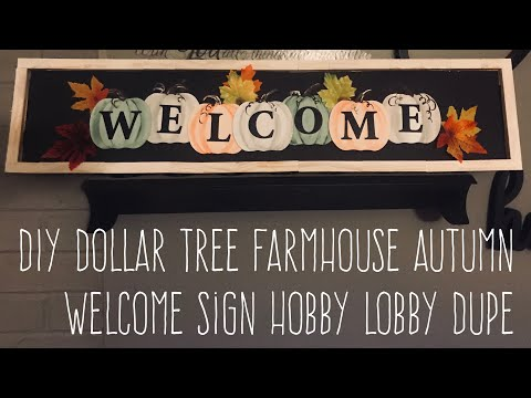DIY Dollar Tree Farmhouse Autumn Welcome Sign Hobby Lobby Dupe