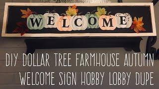 DIY Dollar Tree Farmhouse Autumn Welcome Sign Hobby Lobby Dupe