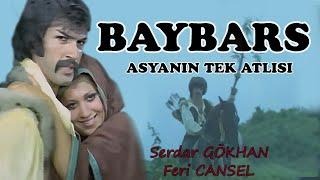 Baybars Asyanın Tek Atlısı - 1971 Tek Parça (Serdar Gökhan & Feri Cansel)