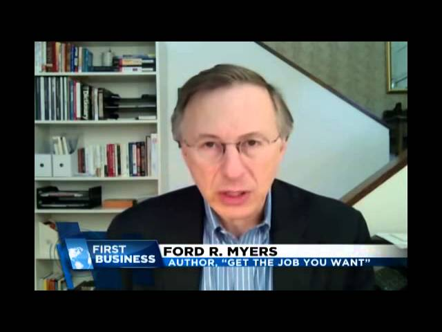 Hard To Get Hired? – Career Coach Ford R. Myers – Career Potential, LLC
