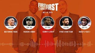 First Things First audio podcast (7.18.19)Cris Carter, Nick Wright, Jenna Wolfe | FIRST THINGS FIRST
