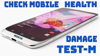 How to Check  Smartphone Condition Damage Heath