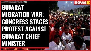 Gujarat Migration War: Congress stages protest against Gujarat CM