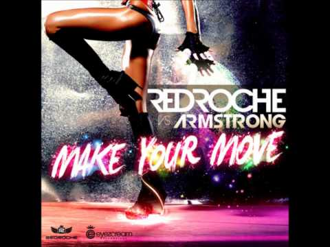Redroche Vs Armstrong  Make Your Move Original Extended Mix
