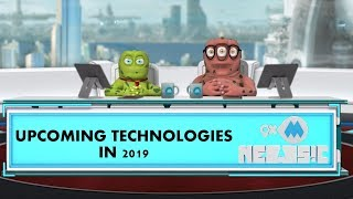 9XM Newsic | Upcoming technologies Of 2019 | Bade | Chote