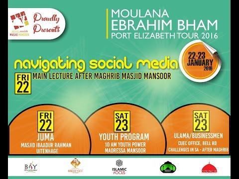 Moulana Ebrahim Bham Port Elizabeth Tour 2016