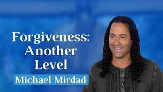 Forgiveness: Another Level