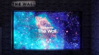 Introducing The Wall - Samsung Modular TV with MicroLED Display