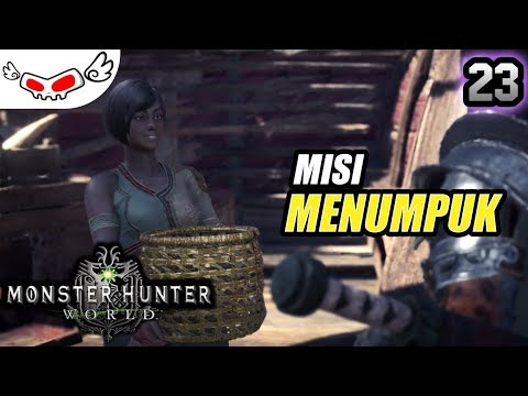 Misi Menumpuk | Monster Hunter World Indonesia #23 thumbnail