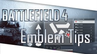 Battlefield 4 - Emblem Creation Tips