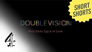 SHORTS: First Date: Cycle Of Love | Double Vision | Channel 4 Shorts