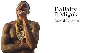 DaBaby ft Migos - Raw shit lyrics