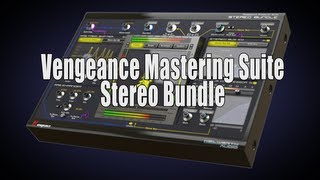 Vengeance Mastering Suite - Stereo Bundle Official Product Video