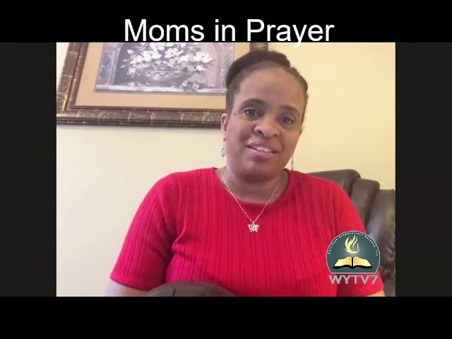 WYTV7 A Place Called Through- Moms In Prayer