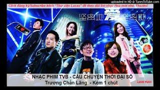 Nhạc phim TVB - Câu chuyện thời đại số
