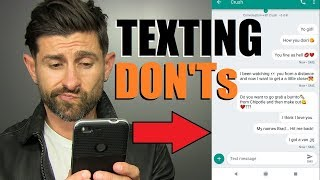 TOP 10 Texting DON'Ts! (BIGGEST Text Message Mistakes)