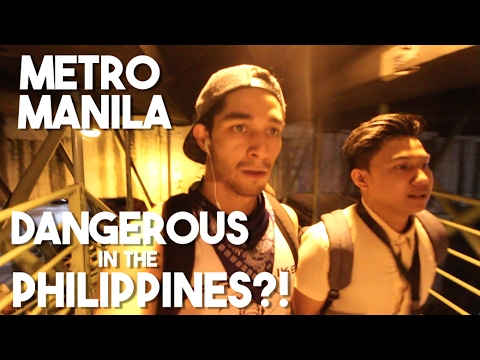 Manila Today: A DANGEROUS CITY? (Life in the Philippines)