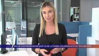 "Yvelines | Ma vie d'entrepreneure avec Élise Lutomski, co-dirigeante de ""Em'Lise Skin"""