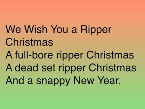 We Wish You a Ripper Christmas Lyrics