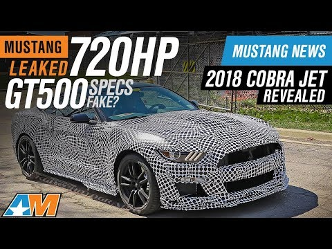 720hp 2020 GT500 Specs Leaked? | 2018 Cobra Jet Reveal | Lund Tuning Joins AM - Mustang News