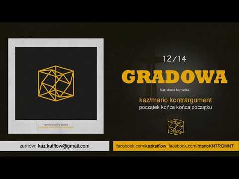 Kaz/Mario Kontrargument - Gradowa (feat. Milena Młynarska) (12/14)