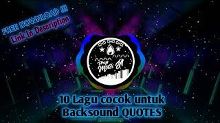 Gambar cover 10 Lagu Backsound Quotes