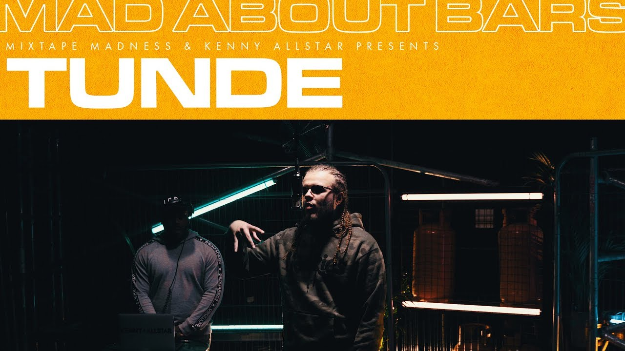Download Tunde - Mad About Bars w/ Kenny Allstar [S4.E29]   @MixtapeMadness