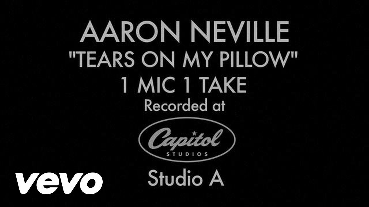 Aaron neville tears on my pillow