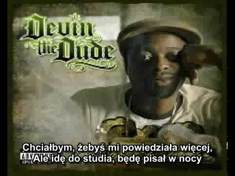 Devin The Dude ft. Snoop Dogg & Andre 3000 - What A Job (PL Napisy)