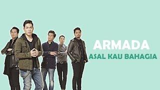 Full HD Armada - Asal Kau Bahagia MIDI
