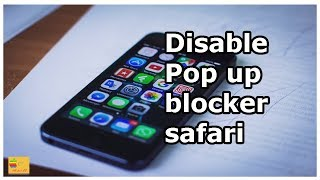 How to close pop up blocker in Safari