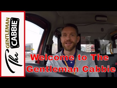 The Secret Life Of A London Taxi Driver: The Gentleman Cabbie Channel Introduction