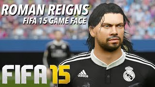 fIFA 15 EA Game Face - WWE Roman Reigns