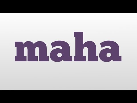 maha meaning and pronunciation