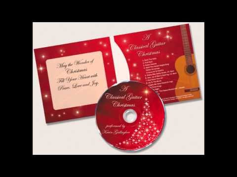 Kevin Gallagher - O Holy Night (Classical Guitar - HD Quality)