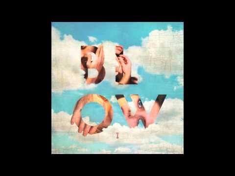 BLOW - The Devil Remembers Me