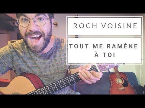 Roch Voisine - Tout me Ramène à Toi (Cours de Guitare)+Partitions