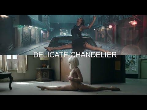 Delicate Chandelier - Sia ft. Taylor Swift
