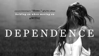 Dependence - Home.