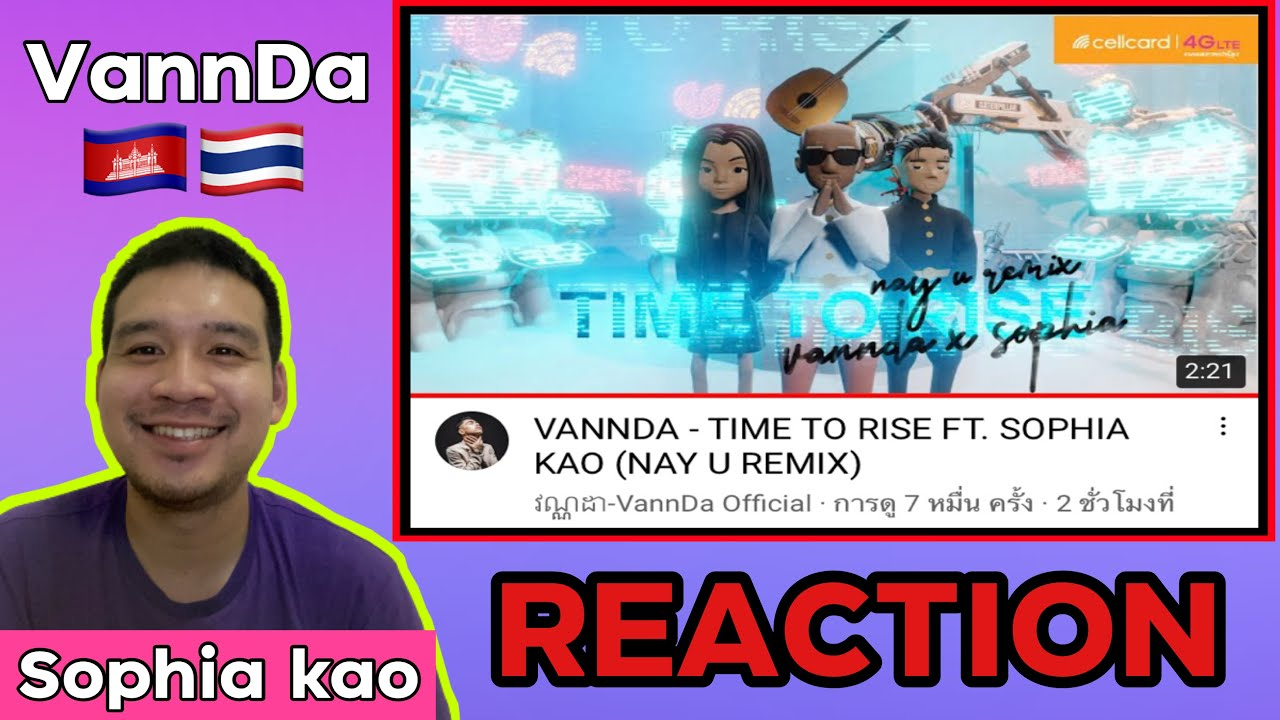 REACTION : VANNDA - TIME TO RISE FT. SOPHIA KAO (NAY U REMIX)   บ่าวเหนืออยากReaction