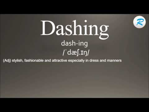 How To Pronounce Dashing | Dashing Pronunciation  | Dashing Meaning